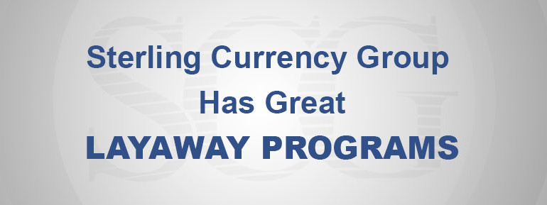 Dinar layaway by Sterling Currency Group